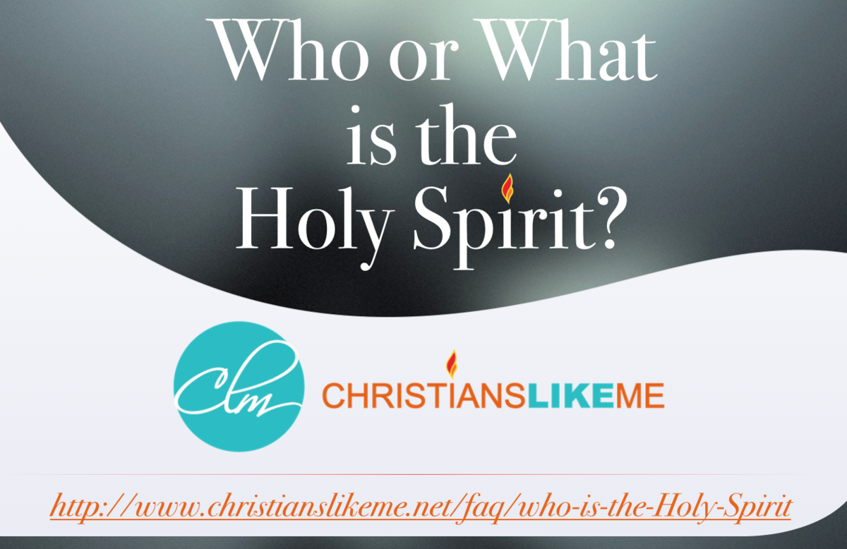 Who or What is the Holy Spirit?