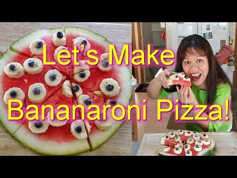 Watermelon Pizza!!! - Bananaroni Pizza!