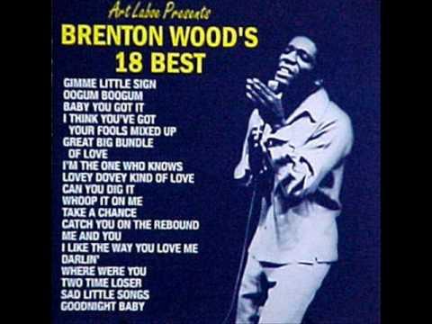 Brenton Wood--- I Want Love