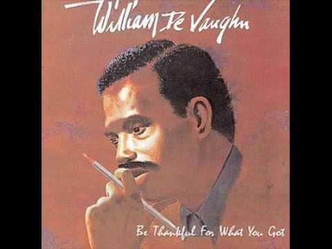 william de vaughn- be thankful for what you got (original)