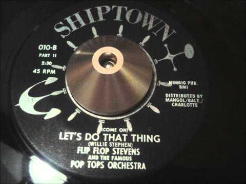 "flip flop stevens - ""let's do that thing"" part 1 on shiptown! soul funk 45"