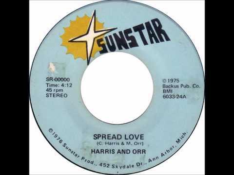 Harris and Orr - Spread Love