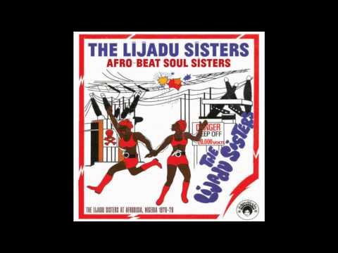 The Lijadu Sisters - Life Is Gone Down Low