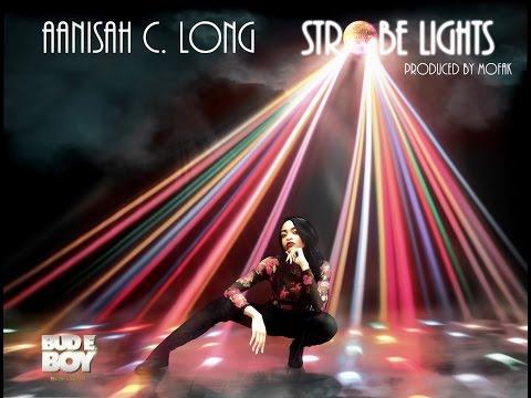 Aanisah Long - Strobe Lights Official Video