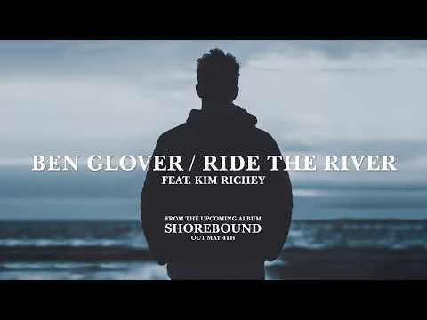 Ben Glover - Ride The River (Feat. Kim Richey)