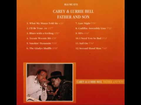 Carey & Lurrie Bell - Father And Son (Full Album)