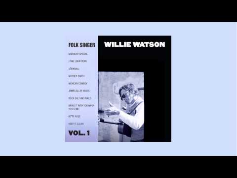 Willie Watson - Keep It Clean