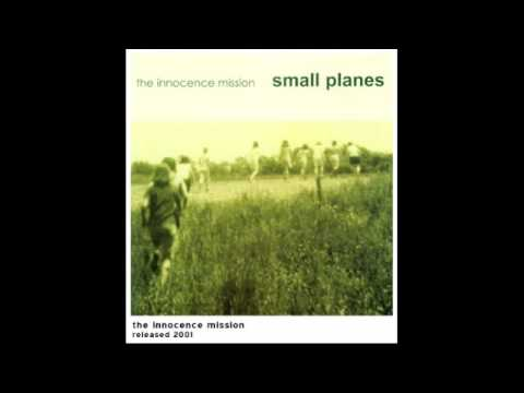 The Innocence Mission -Song About Traveling