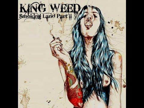 King Weed - Smoking Land: Part I (New Full Album 2018)