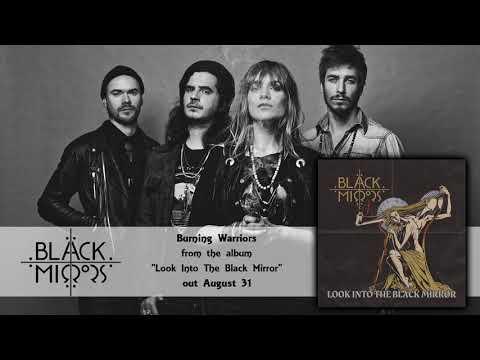 Black Mirrors - Burning Warriors