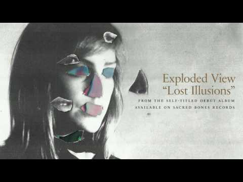 Exploded View - Lost Illusions