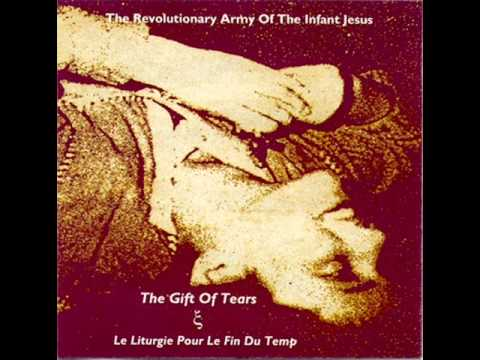 The Revolutionary Army Of The Infant Jesus  - Come Holy Spirit