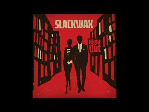 Slackwax - Mack Daddy (Album Version)