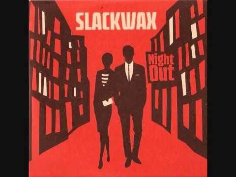 Slackwax- Happy Soul