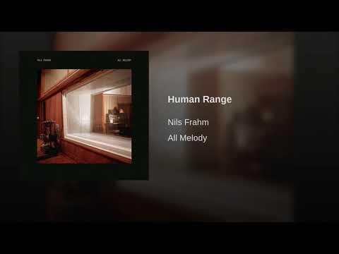 Nils Frahm - Human Range