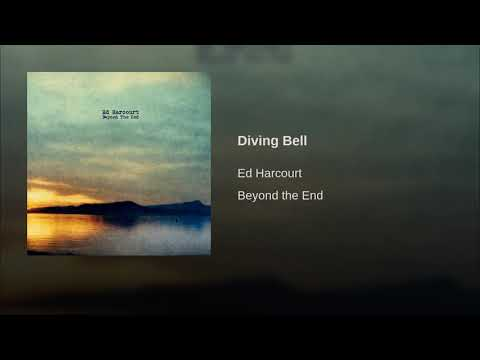Ed Harcourt - Diving Bell