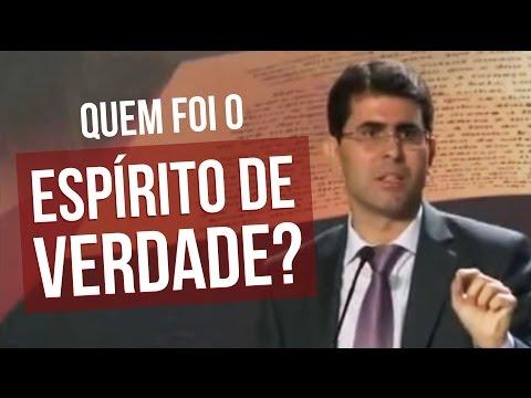 Quem foi o ESPÍRITO de VERDADE – Por Haroldo Dutra Dias