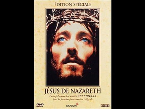 Jesus De Nazareth Entier Partie 1/4