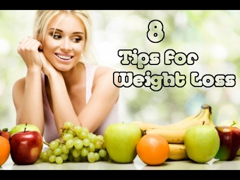 8 Tips for Weight Loss