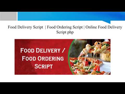 Food Delivery Script, Food Orderong Script