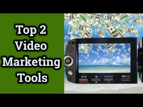 The Top 2 Video Marketing Tools