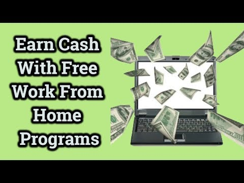 Earn Cash With Free Work From Home Programs