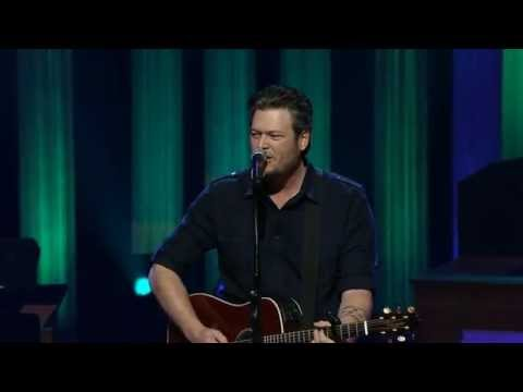 "Blake Shelton - ""Sure Be Cool If You Did"" Live at the Grand Ole Opry"