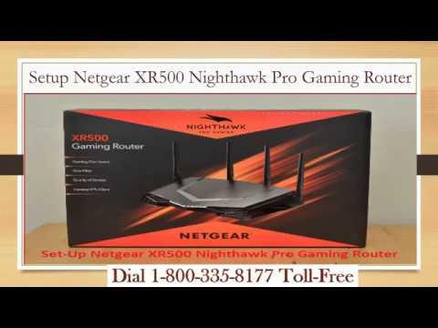 18003358177 | Setup Netgear XR500 Nighthawk Pro Gaming Router