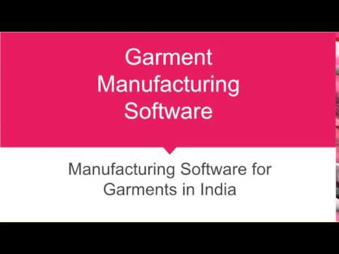 Best Garment Manufacturing ERP Software, Manufacturing Software for Garments in India