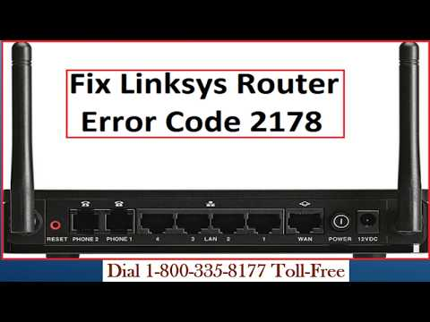 Fix Linksys Router Error Code 2178 | 1-800-335-8179