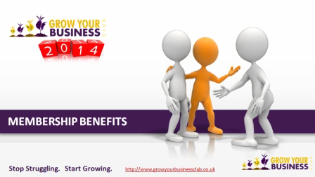 Grow Your Business Club Benefits