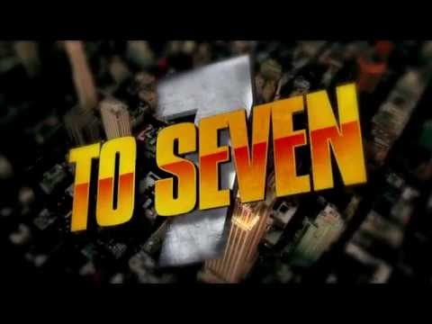 7 To Seven Trailer