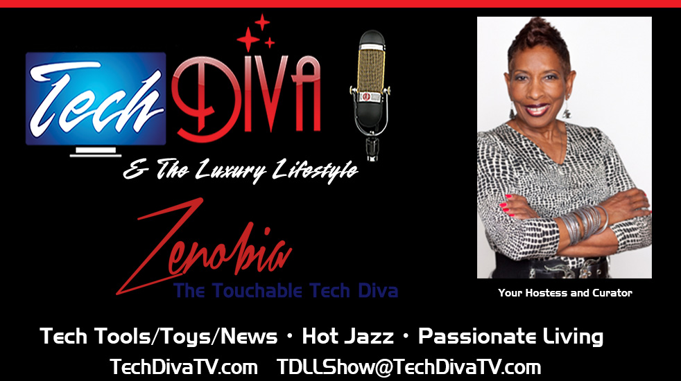 Tech Diva & The Luxury Lifestyle Online TV Show