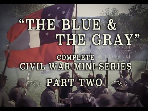 "Civil War ""The Blue and the Gray"" Epic 1982 Mini-Series - Part 2"