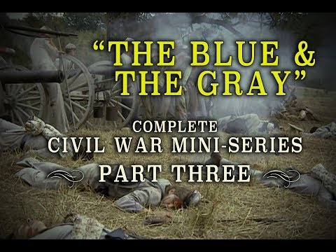 "Civil War ""The Blue and the Gray"" Epic 1982 Mini-Series - Part 3"