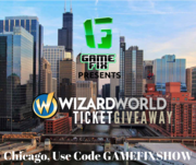 Game Fix Show's Wizard World Ticket Giveaway Chicago Edition - WIN A Pair Of Priority 4-Day Passes