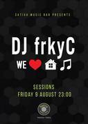 DJ frkyC Sessions at Sativa