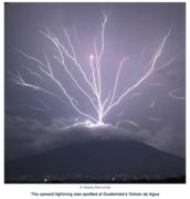 Amazing Volcan Agua displays upward lightning display
