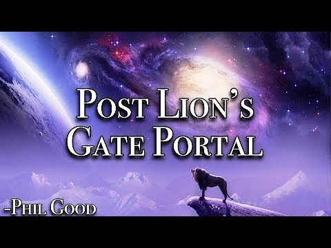 Post Lion's Gate Portal