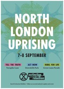 XR North London Uprising is taking place in Haringey on 7-8th September
