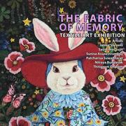 """นิทรรศการ """"The Fabric of Memory"""""""
