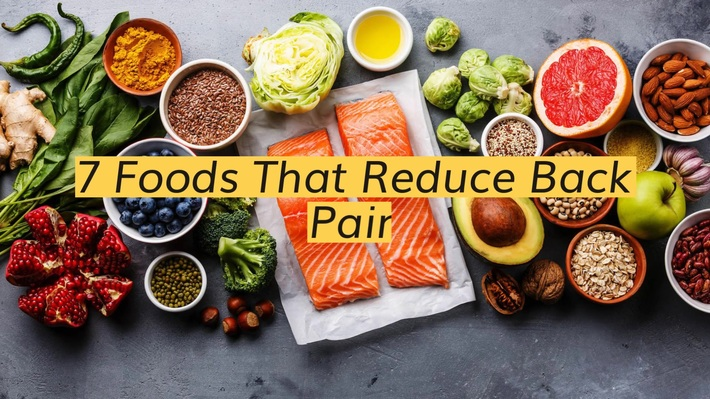 7 Foods That Reduce Back Pain