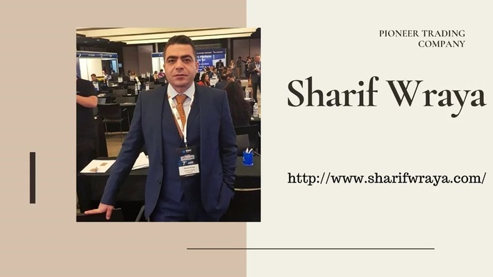 Sharif Wraya – Finest president of pioneer trading