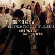 Super Glow: Asheville Community Satsang