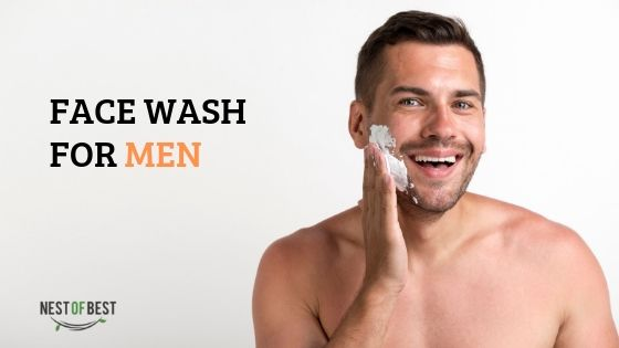 The Advantages Of Using The Best Face Wash For Men In India Rather