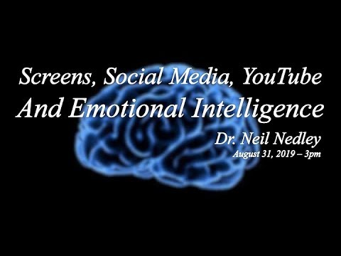 "Afternoon 3pm: ""Screens, Social Media, YouTube & Emotional Intelligence"""