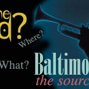 Baltimore Jazzine The Source