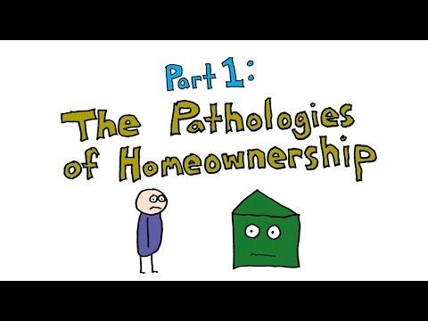 Part 1 of 3: The Pathologies of Homeownership