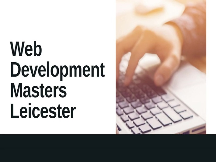 Web Development Masters Leicester