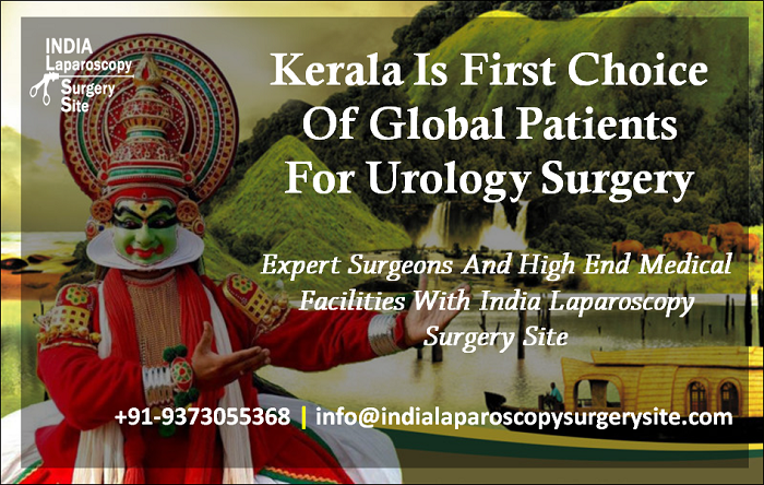 Kerala Is First Choice Of Global Patients For Urology Surgery